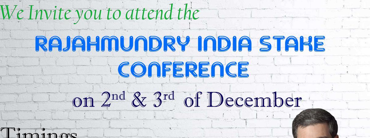 Rajahmundry india stake conference December 2017