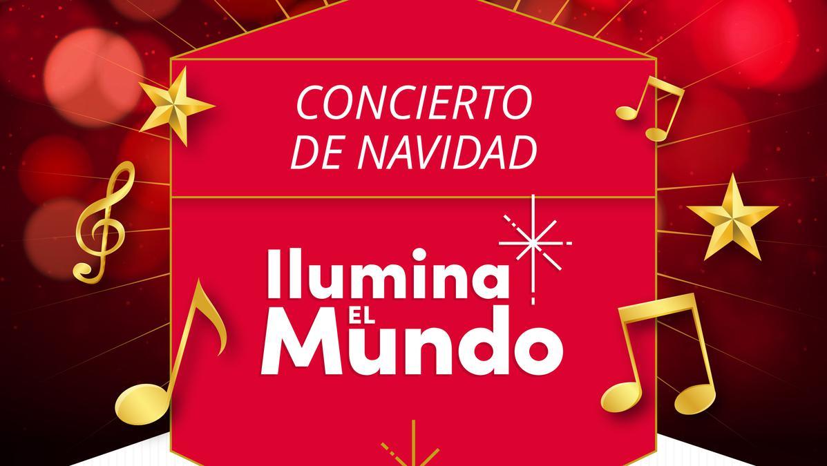 Concierto de Navidad Ilumina el Mundo