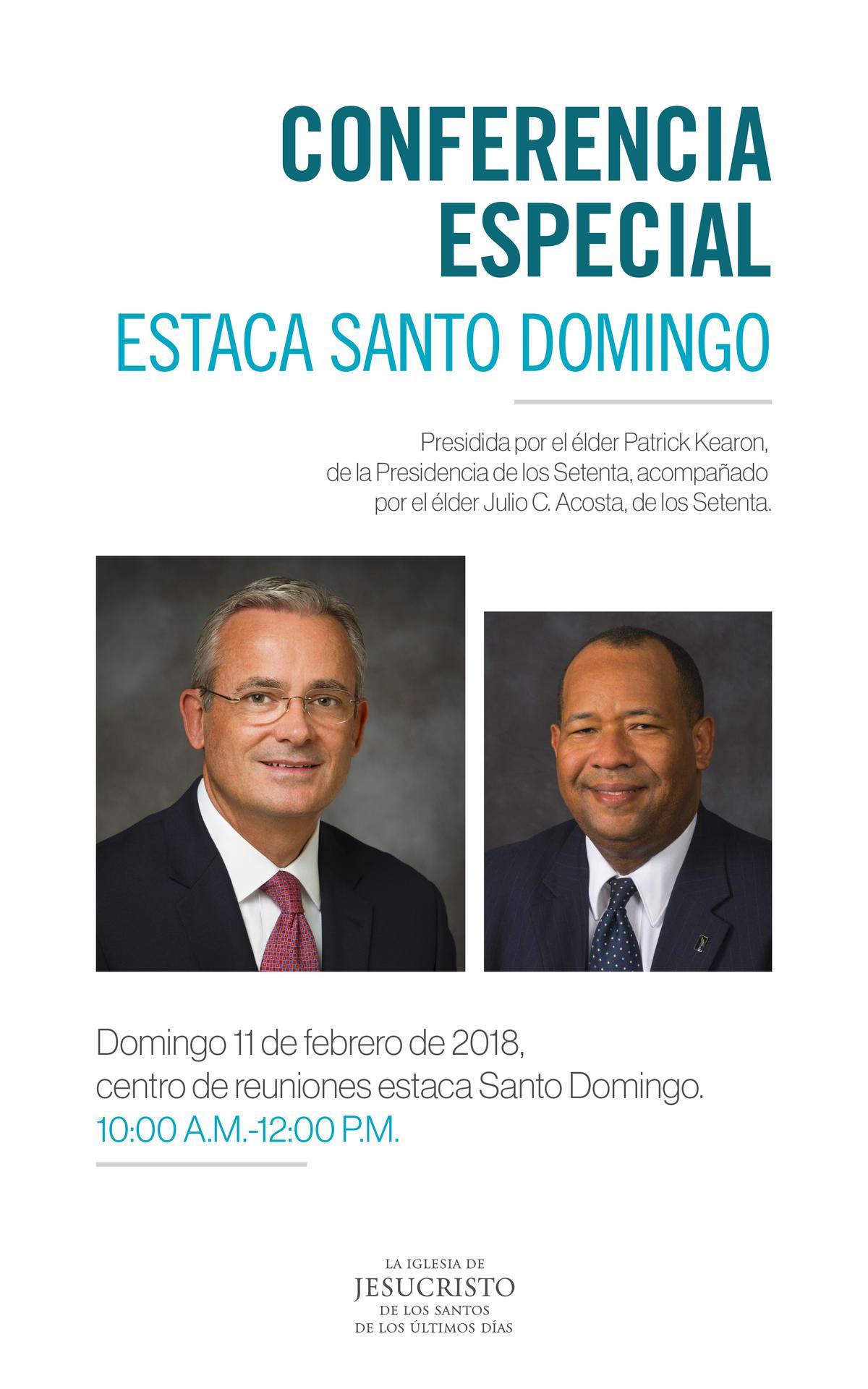 CONFERENCIA ESPECIAL ESTACA SANTO DOMINGO