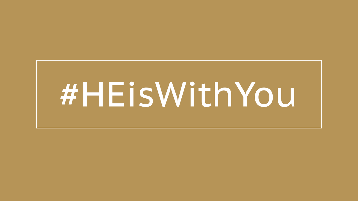 #HeIsWithYou