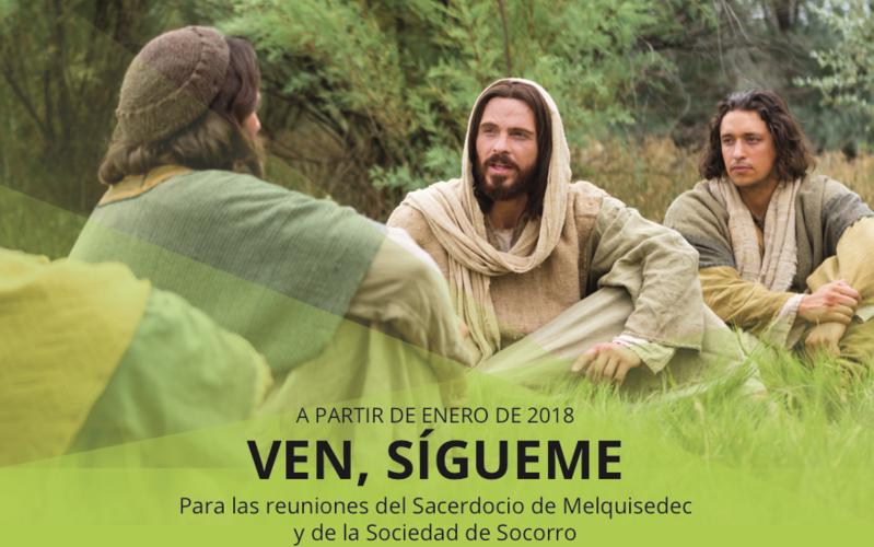 Ven, sígueme—Para las reuniones del Sacerdocio de Melquisedec y de la Sociedad de Socorro