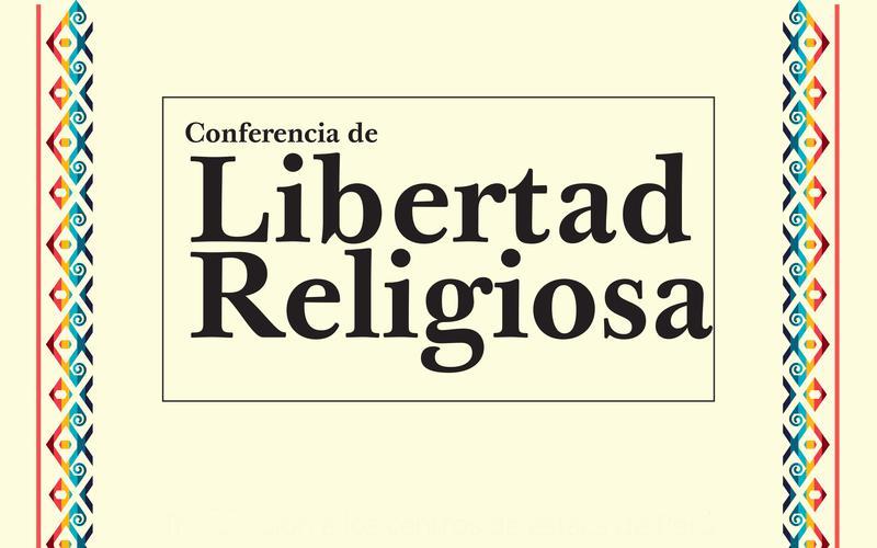 Conferencia de Libertad Religiosa