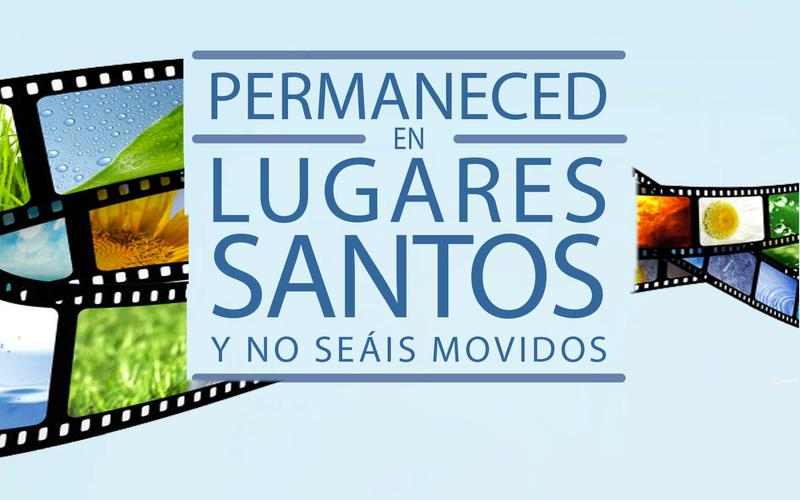 2013 videos permaneced en lugares santos