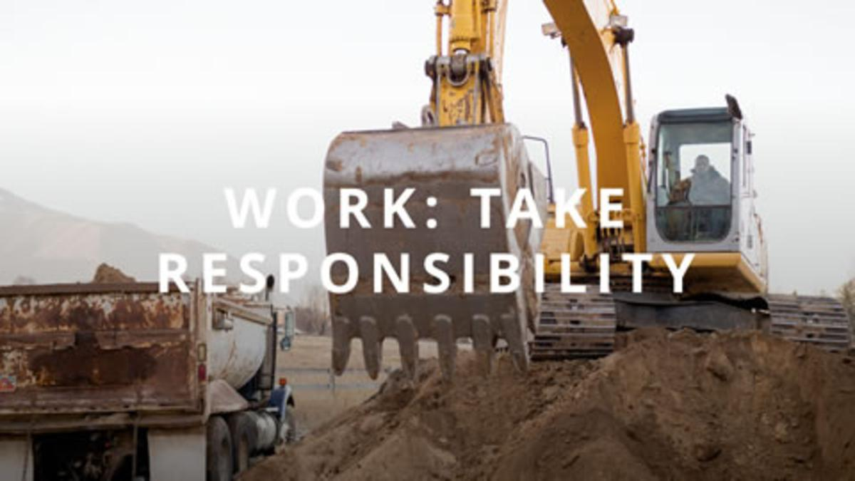 Self-Reliance Principle 5: Work: Take Responsibility