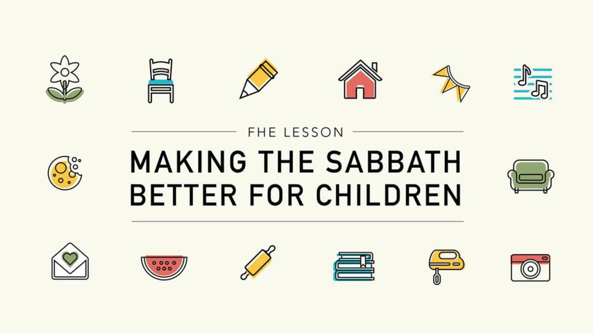 Making the Sabbath Better for Children
