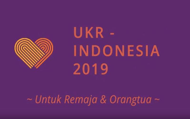 UKR Indonesia 2019 - Pesan bagi Para Remaja & Orangtua