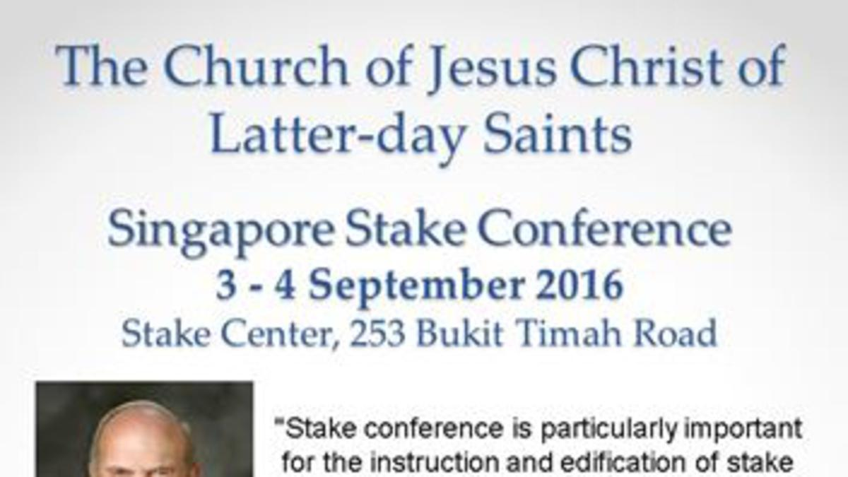 Singapore Stake Conference, 3 - 4 September 2016