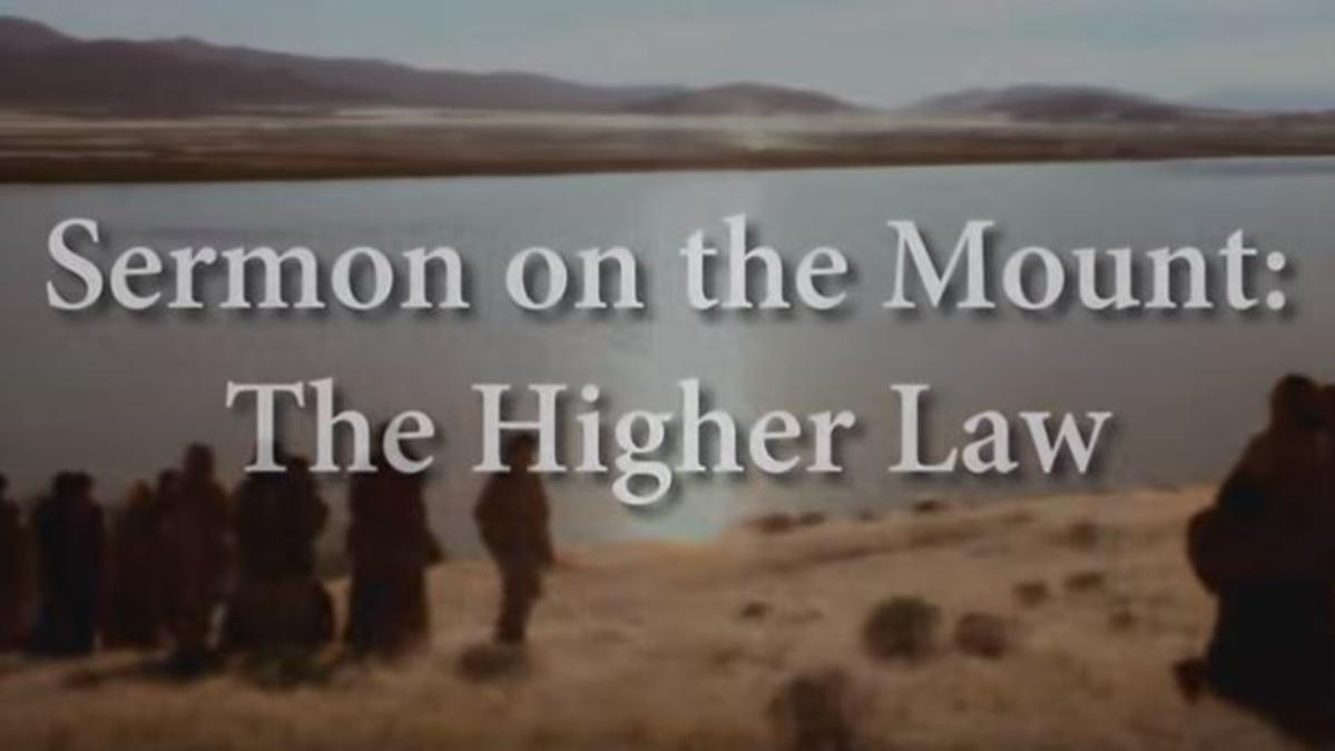 Sermon on the Mount: The Higher Law