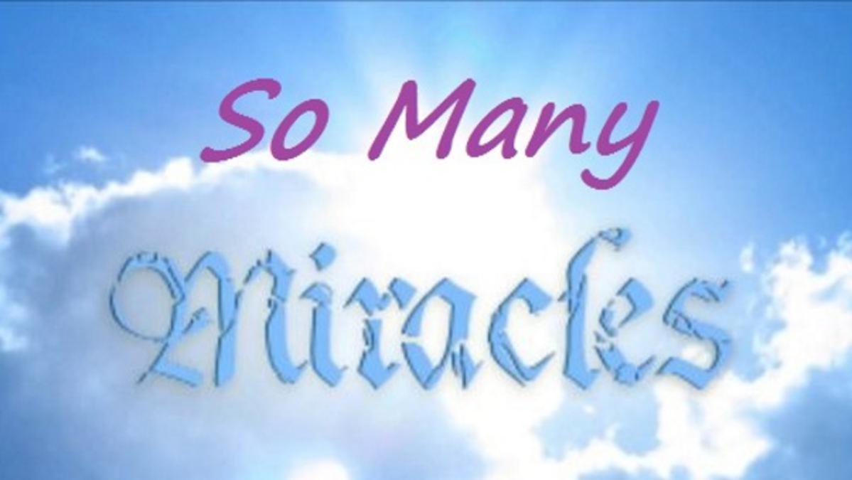Tant de miracles!