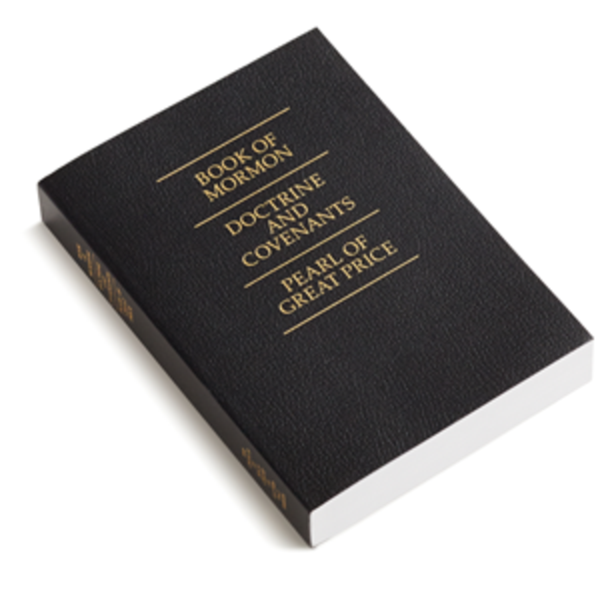Book of Mormon, Pearl of Great Price and Doctrine and Covenants