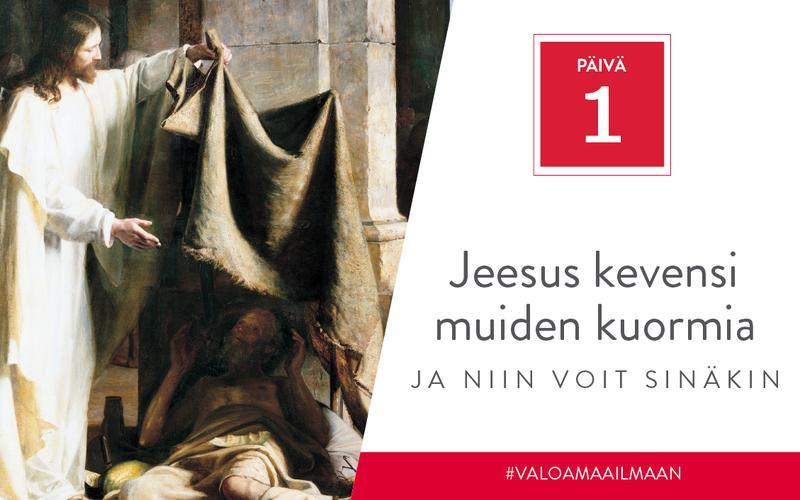Jeesus kevensi muiden kuormia, ja niin voit sinäkin