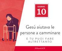Giorno 10 - Gesù aiutava le persone a camminare e tu puoi fare altrettanto