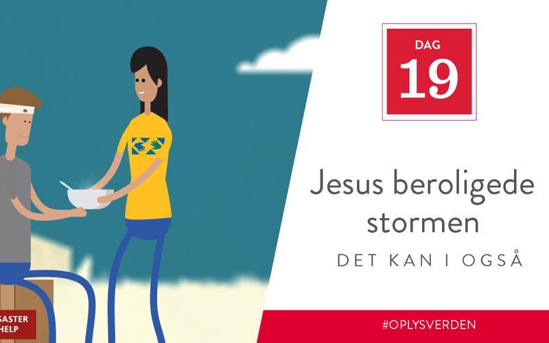 Jesus beroligede stormen, det kan I også