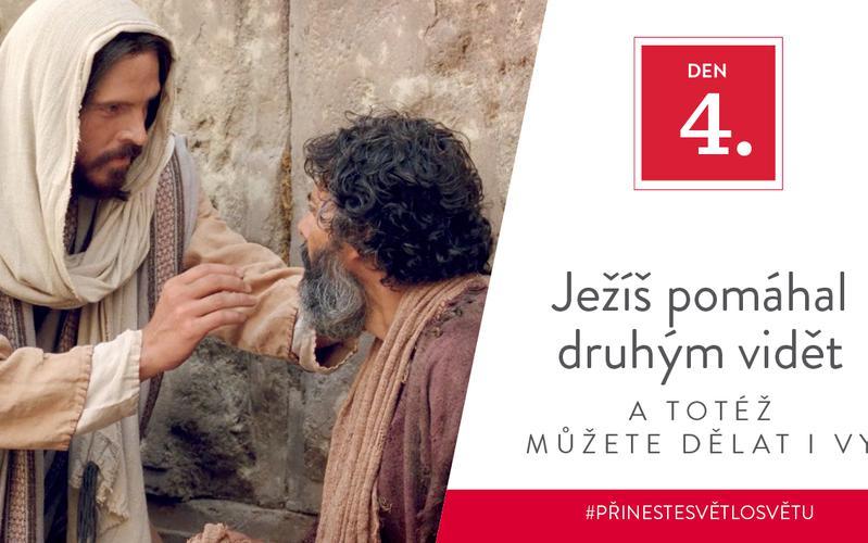 Ježíš pomáhal druhým vidět a totéž můžete dělat i vy