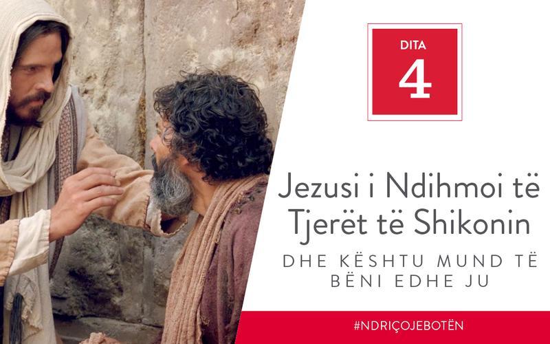 Jezusi i Ndihmoi të Tjerët të Shikonin dhe Kështu Mund të Bëni edhe Ju