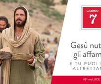 Giorno 7 - Gesù nutriva gli affamati e tu puoi fare altrettanto