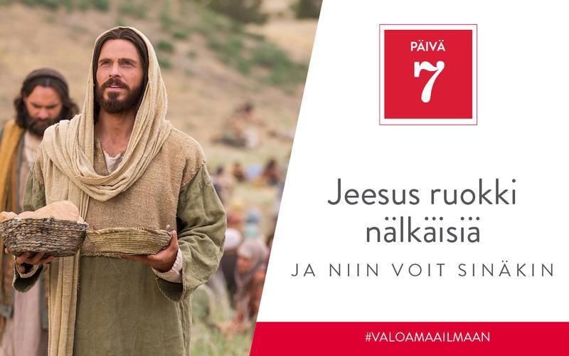 Jeesus ruokki nälkäisiä, ja niin voit sinäkin