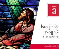 Dan 3 - Isus je štovao svog Oca, a možete i vi