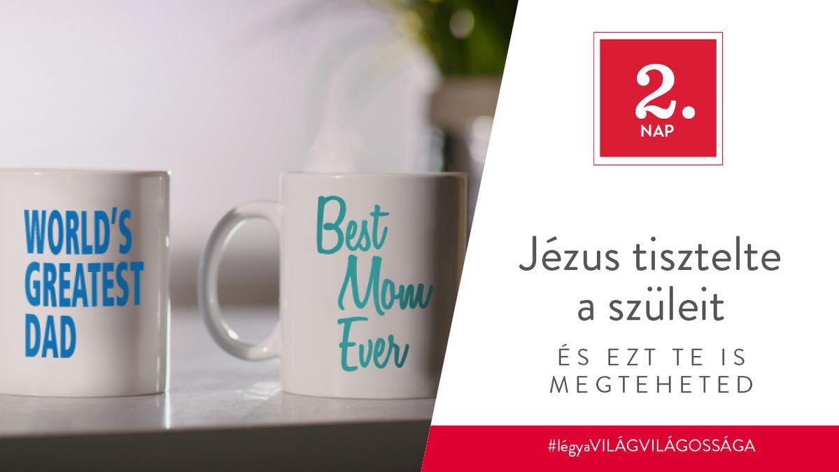 December 2. - Jézus tisztelte a szüleit, és ezt te is megteheted