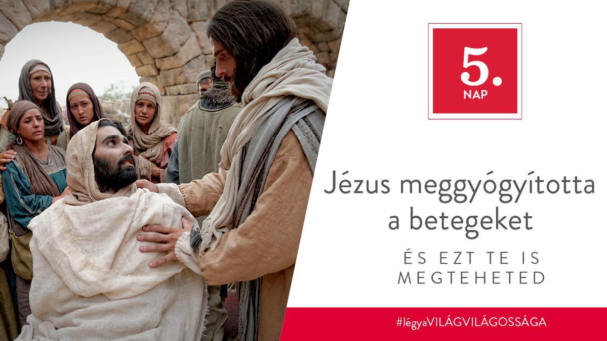 December 5. - Jézus meggyógyította a betegeket, és ezt te is megteheted