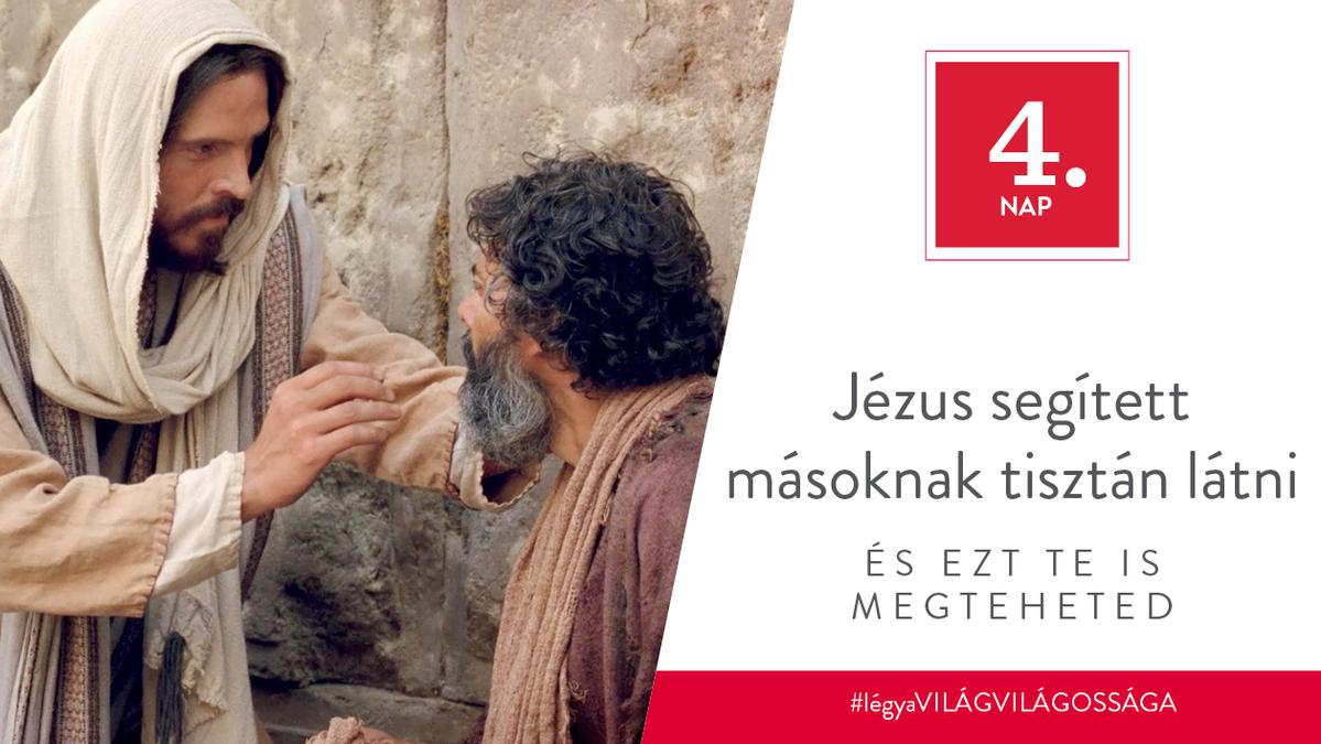 December 4. - Jézus segített másoknak tisztán látni, és ezt te is megteheted