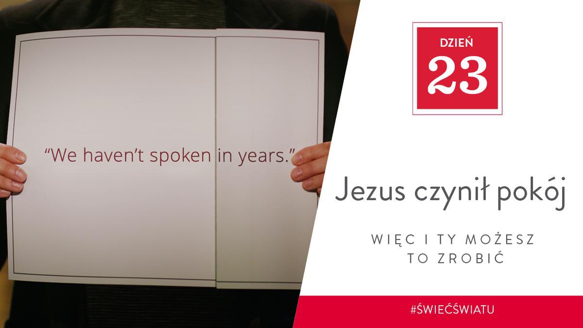 Jezus czynił pokój, więc i ty możesz to zrobić