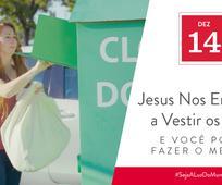 Dez 14 - Jesus Nos Ensinou a Vestir os Nus e Você Pode Fazer o Mesmo
