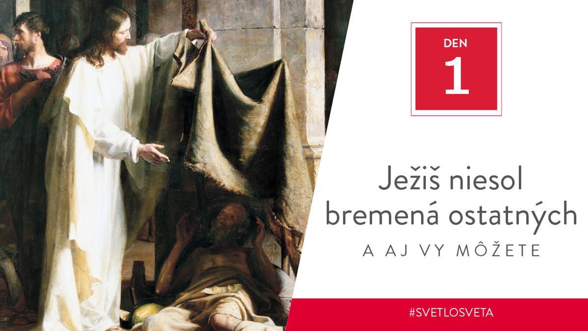 Ježiš niesol bremená ostatných, a aj vy môžete