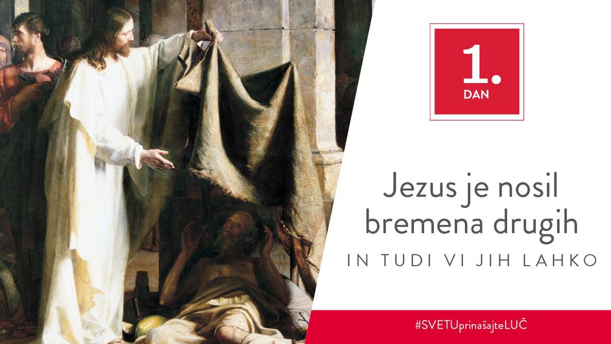 1. Dan - Jezus je nosil bremena drugih in tudi vi jih lahko