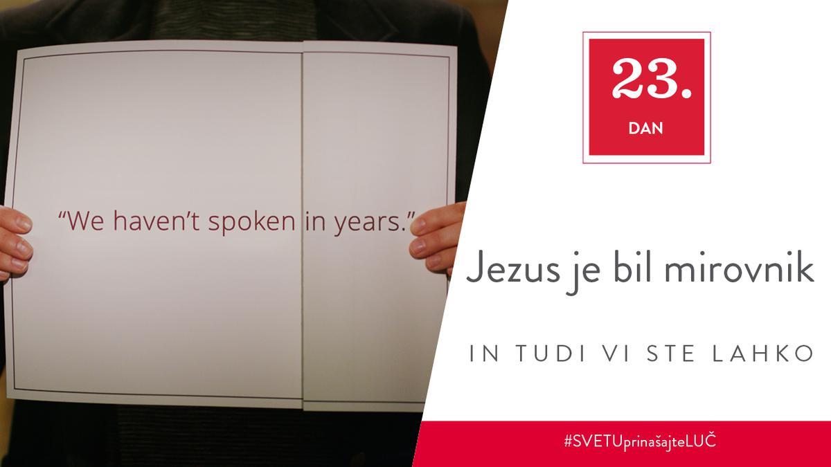 23. Dan - Jezus je bil mirovnik in tudi vi ste lahko