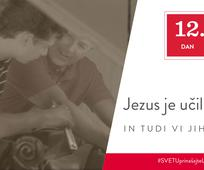 12. Dan - Jezus je učil druge in tudi vi jih lahko