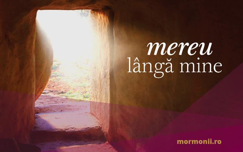Un mesaj de Paște: Isus Hristos este mereu lângă tine