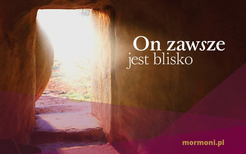 Przesłanie na Wielkanoc: Jezus Chrystus jest zawsze blisko ciebie