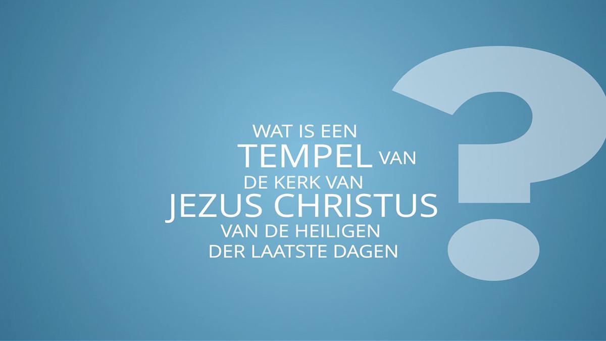 Wat is een tempel van De Kerk van Jezus Christus van de Heiligen der Laatste Dagen