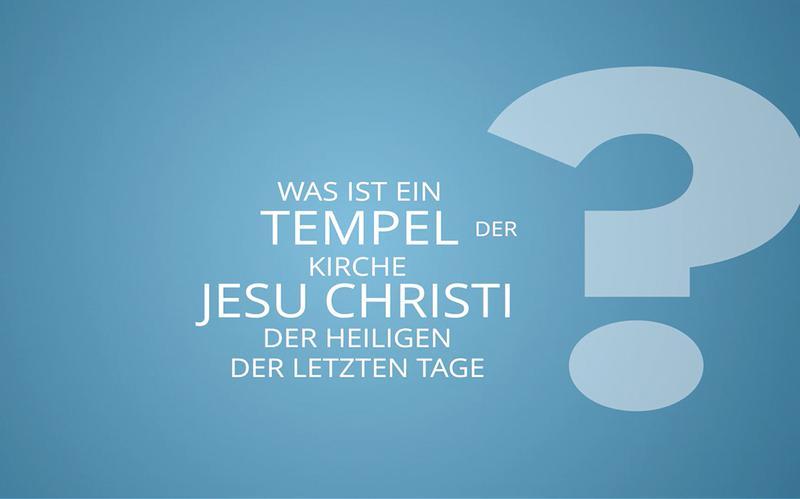 Was ist ein Tempel der Kirche Jesu Christi der Heiligen der Letzten Tage