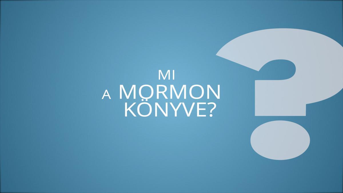 Mi a Mormon könyve?