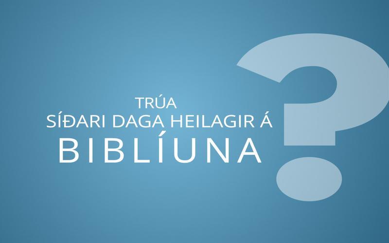Trúa Síðari daga heilagir á Biblíuna?