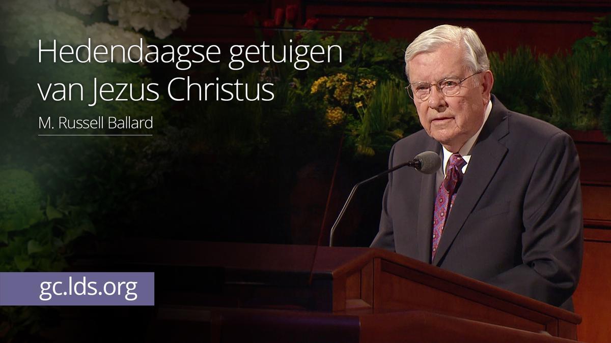Hedendaagse getuigen van Jezus Christus – ouderling Ballard