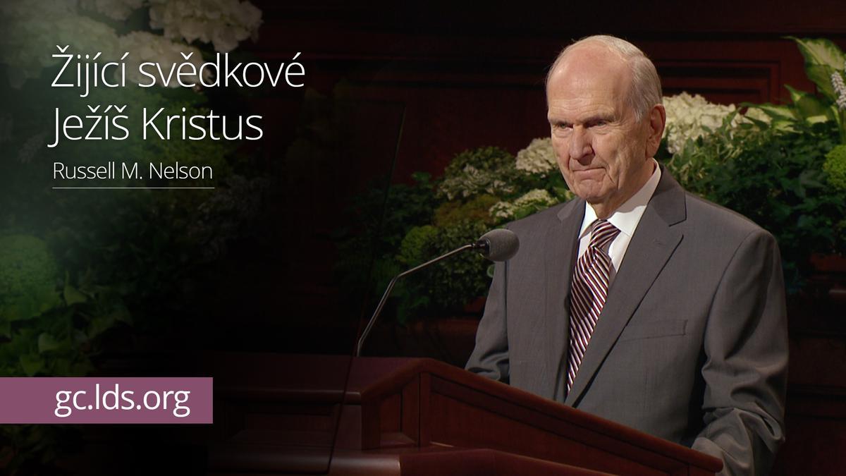 Žijící svědkové Ježíše Krista – president Nelson