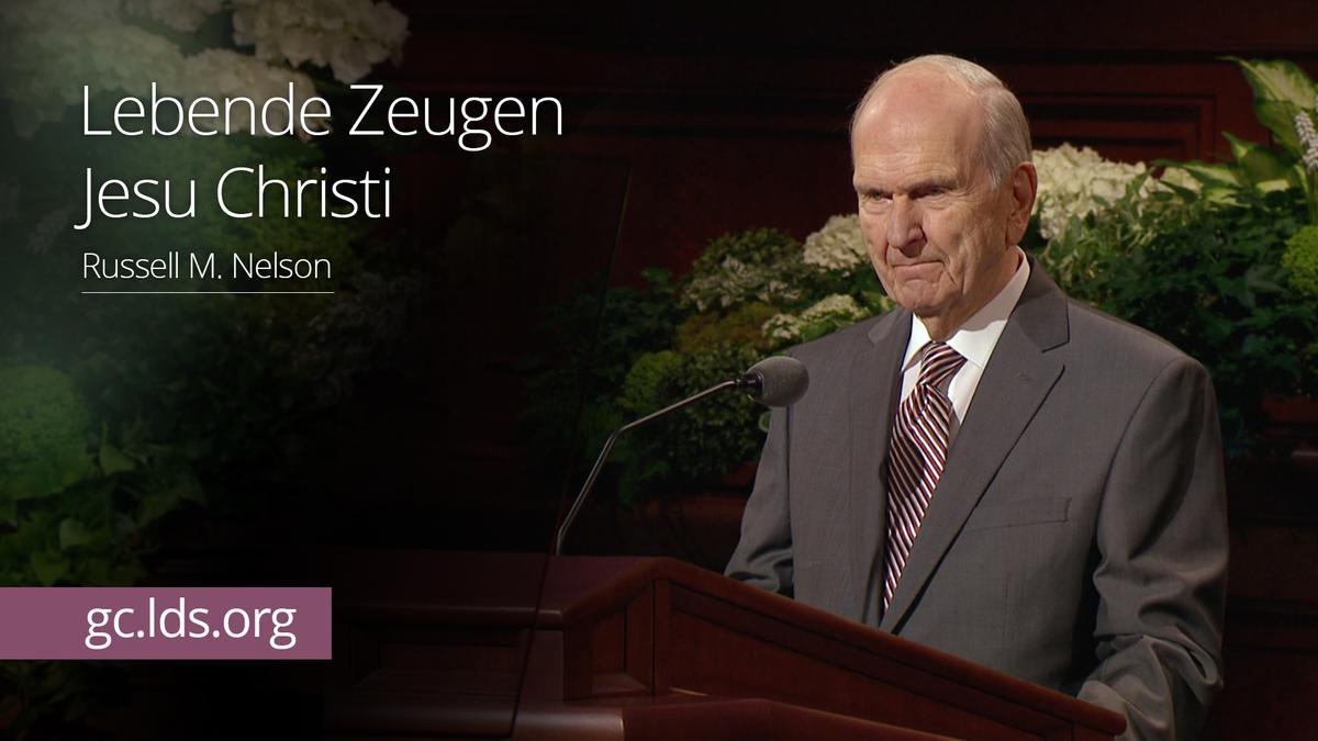 Lebende Zeugen Jesu Christi: Präsident Nelson