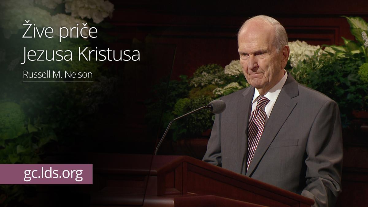Žive priče Jezusa Kristusa - predsednik Nelson
