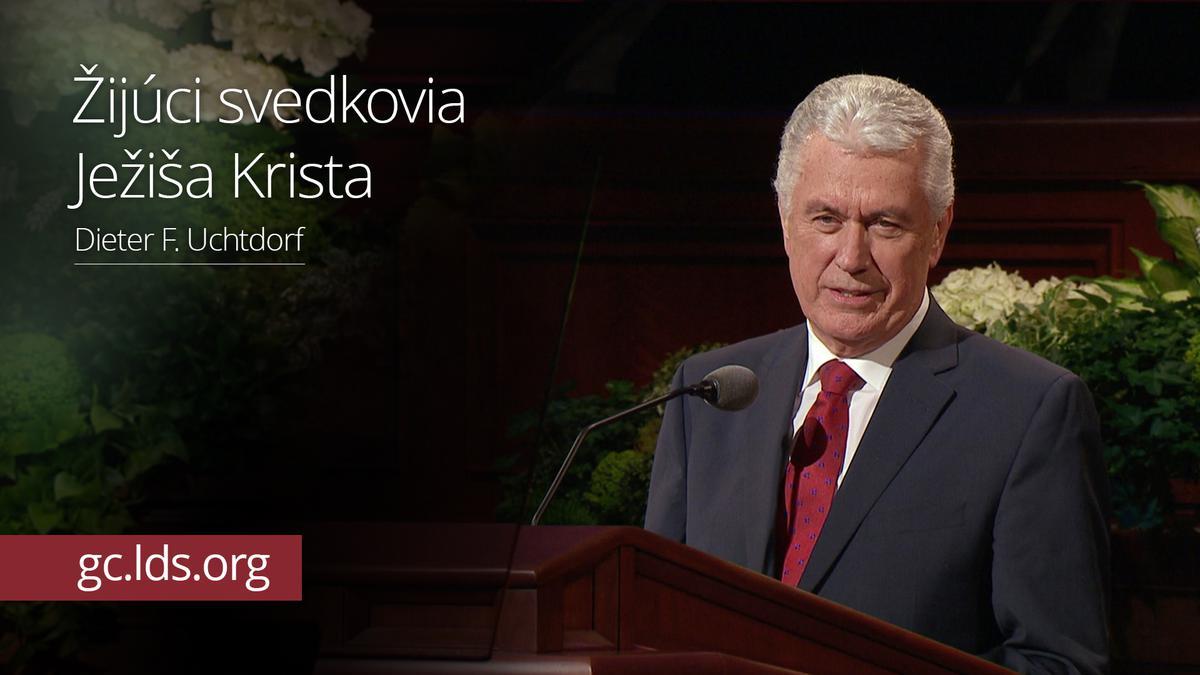 Žijúci svedkovia Ježiša Krista – Prezident Uchtdorf