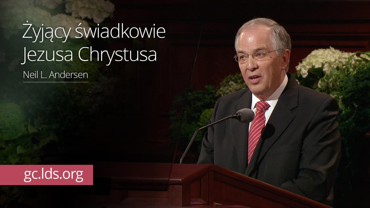 Żyjący świadkowie Jezusa Chrystusa – Starszy Andersen