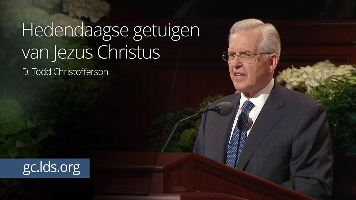 Hedendaagse getuigen van Jezus Christus – ouderling Christofferson