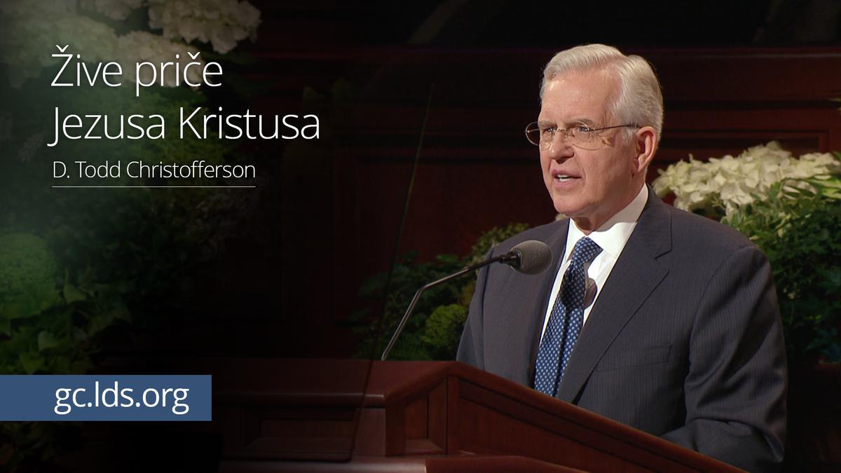Žive priče Jezusa Kristusa - starešina Christofferson