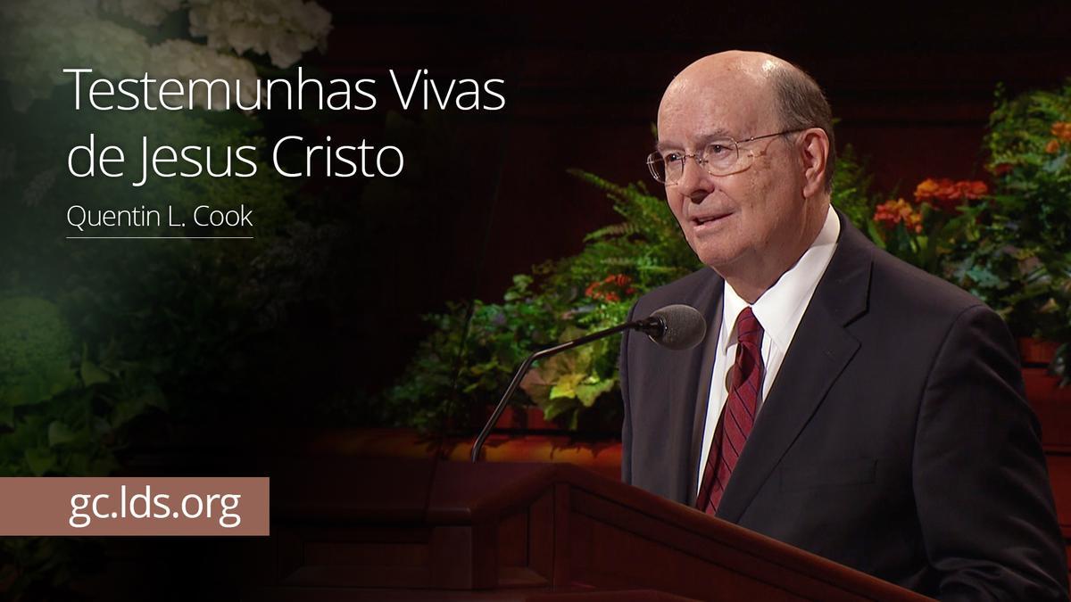 Testemunhas Vivas de Jesus Cristo – Élder Cook