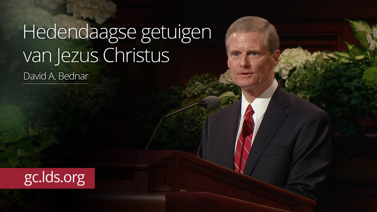 Hedendaagse getuigen van Jezus Christus – ouderling Bednar