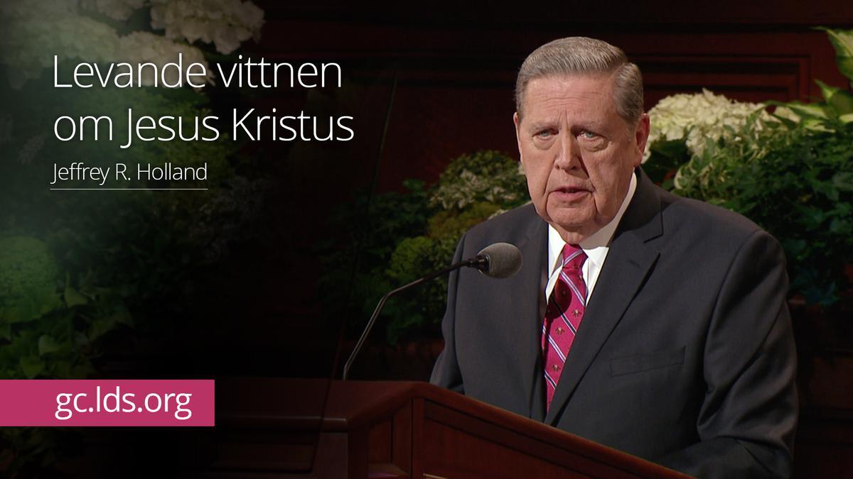 Levande vittnen om Jesus Kristus – Äldste Holland