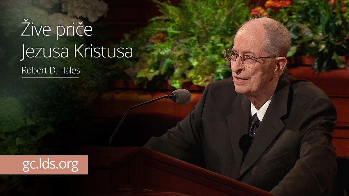 Žive priče Jezusa Kristusa - starešina Hales