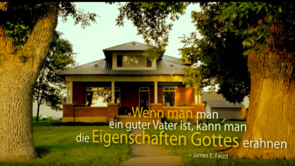 Das Zuhause einer Familie ist ein Sinnbild für die Erde, die der Vater im Himmel für uns geschaffen hat.